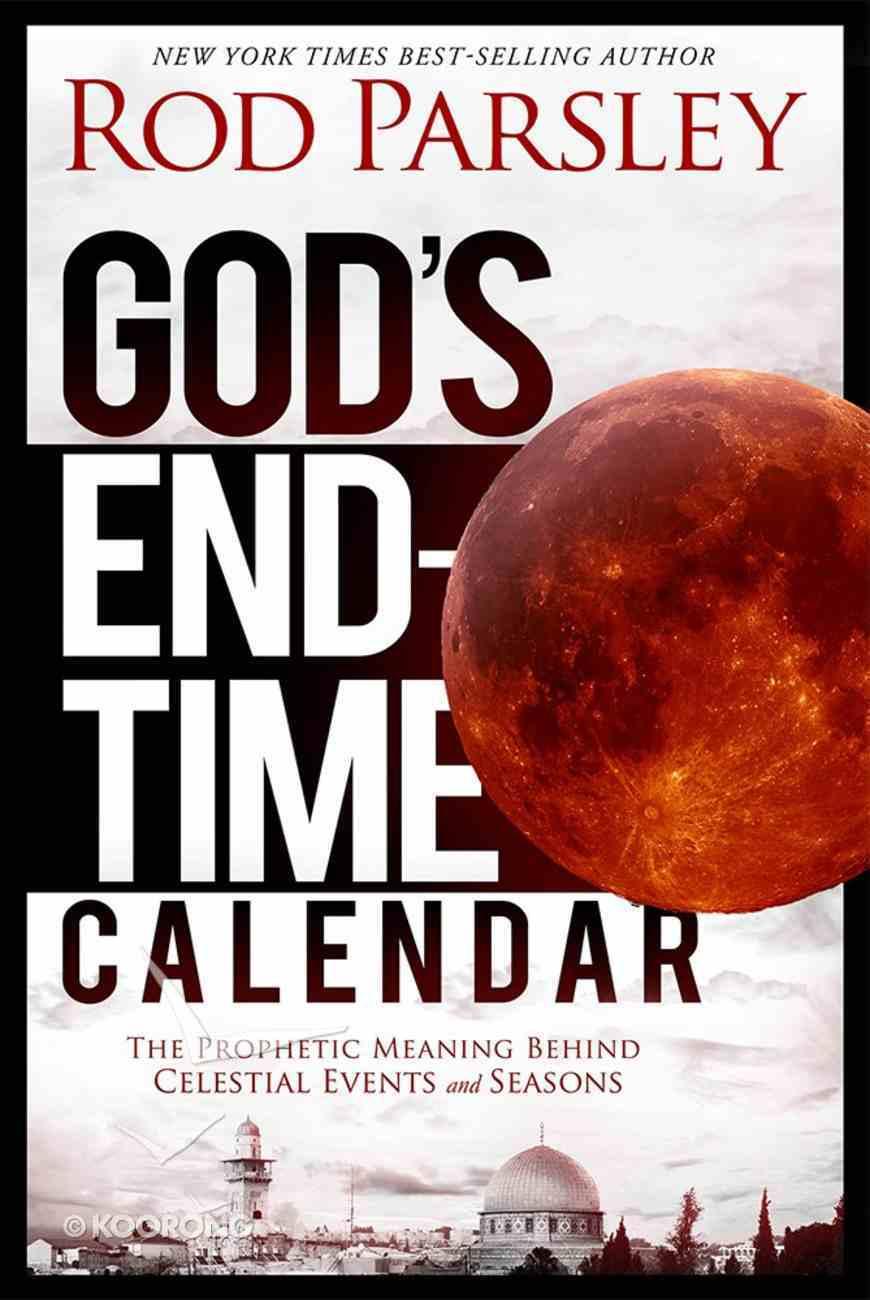 God's End-Time Calendar Paperback