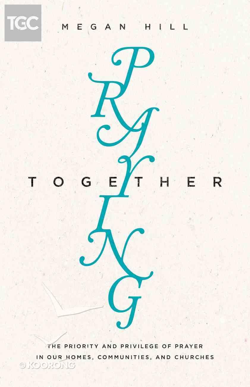 Praying Together Paperback