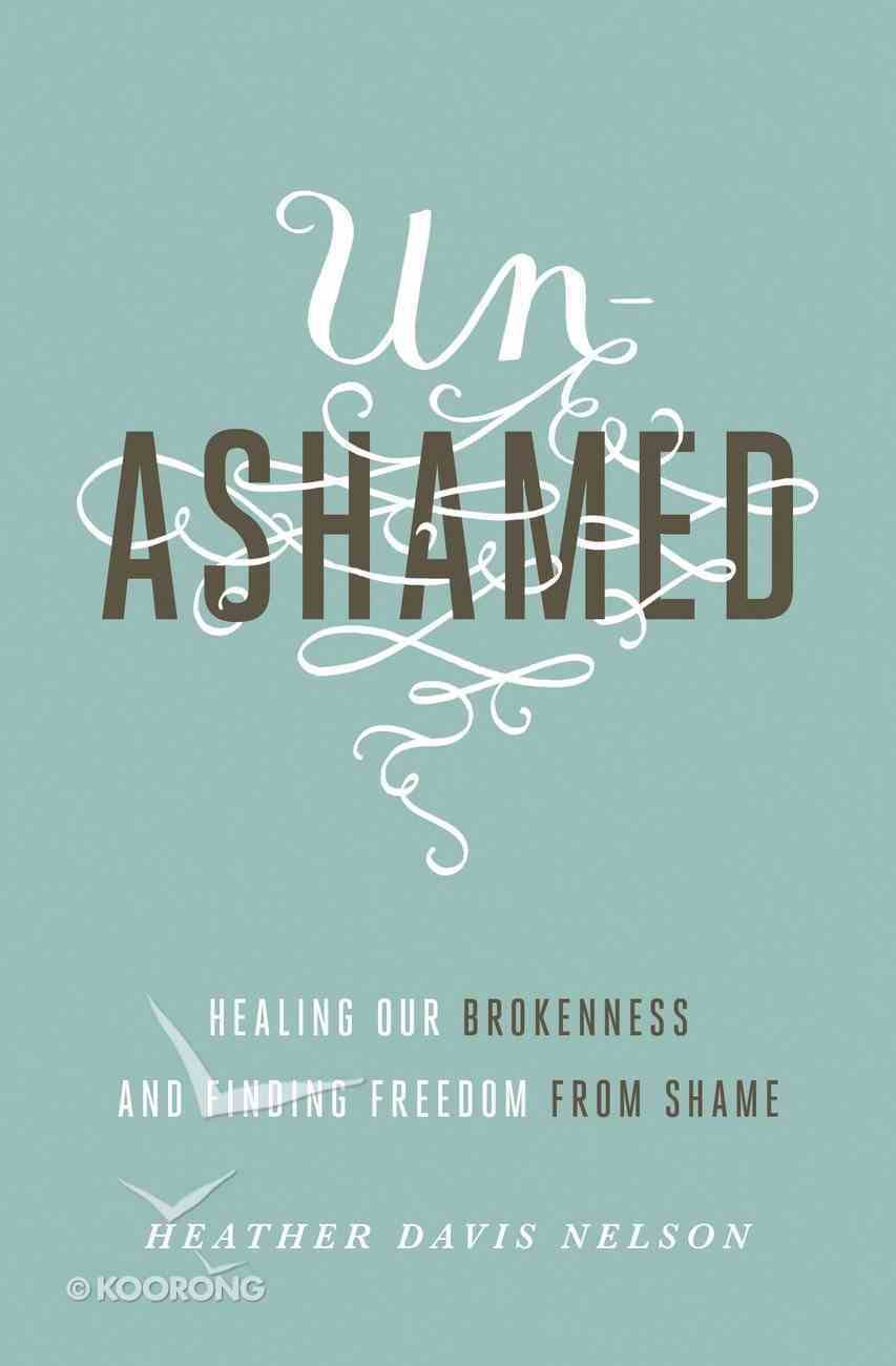 Unashamed Paperback