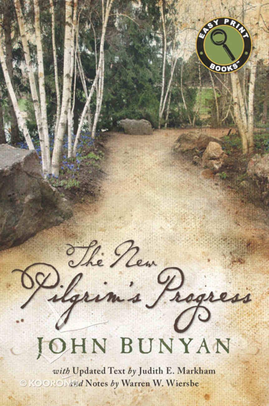 The New Pilgrim's Progress (Large Print) Paperback