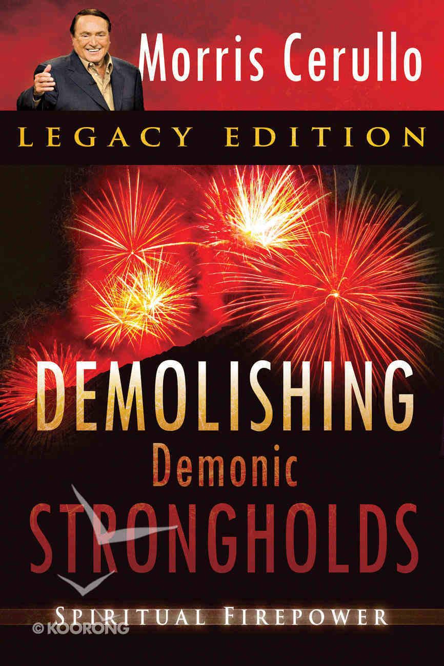 Demolishing Demonic Strongholds Paperback