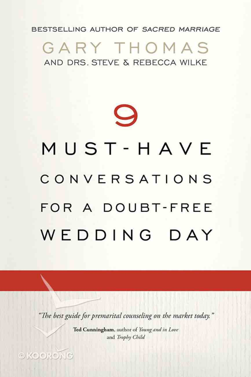 9 Must-Have Conversations For a Doubt-Free Wedding Day Paperback