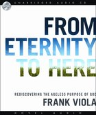 From Eternity To Here (Unabridged 7 Cds) image