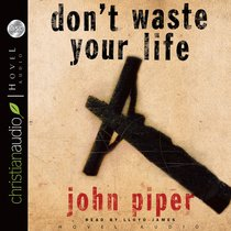 Album Image for Don't Waste Your Life (5cds Unabridged) - DISC 1