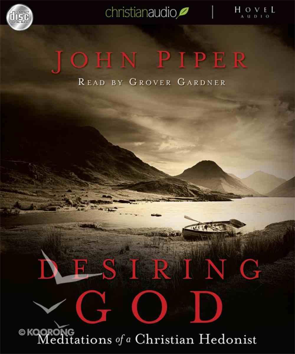 Desiring God (Unabridged, 10 Cds) CD