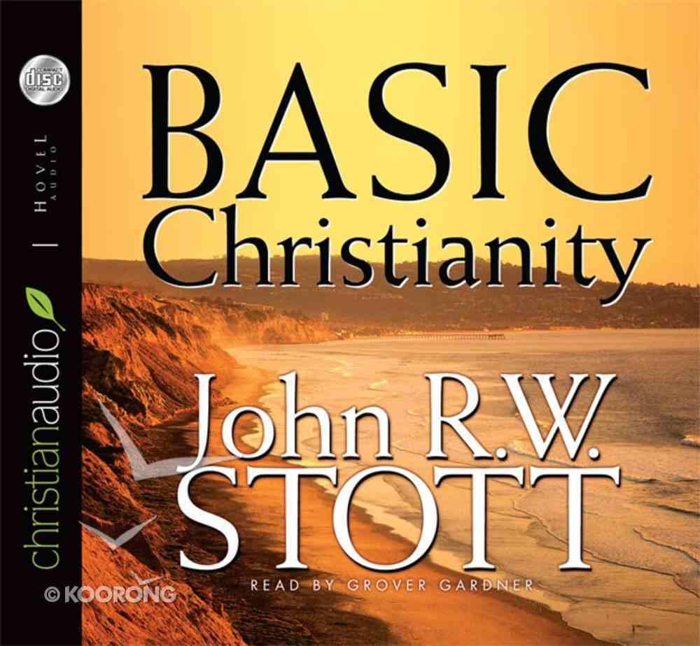 Basic Christianity (Unabridged, 4 Cds) CD