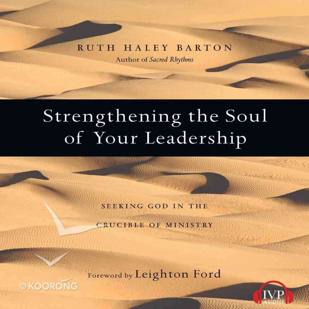 Strengthening the Soul of Your Leadership eAudio Book