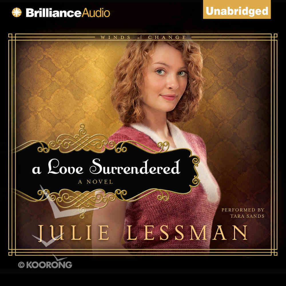 A Love Surrendered (Winds Of Change Audiobook (Lessman) Series) eAudio Book