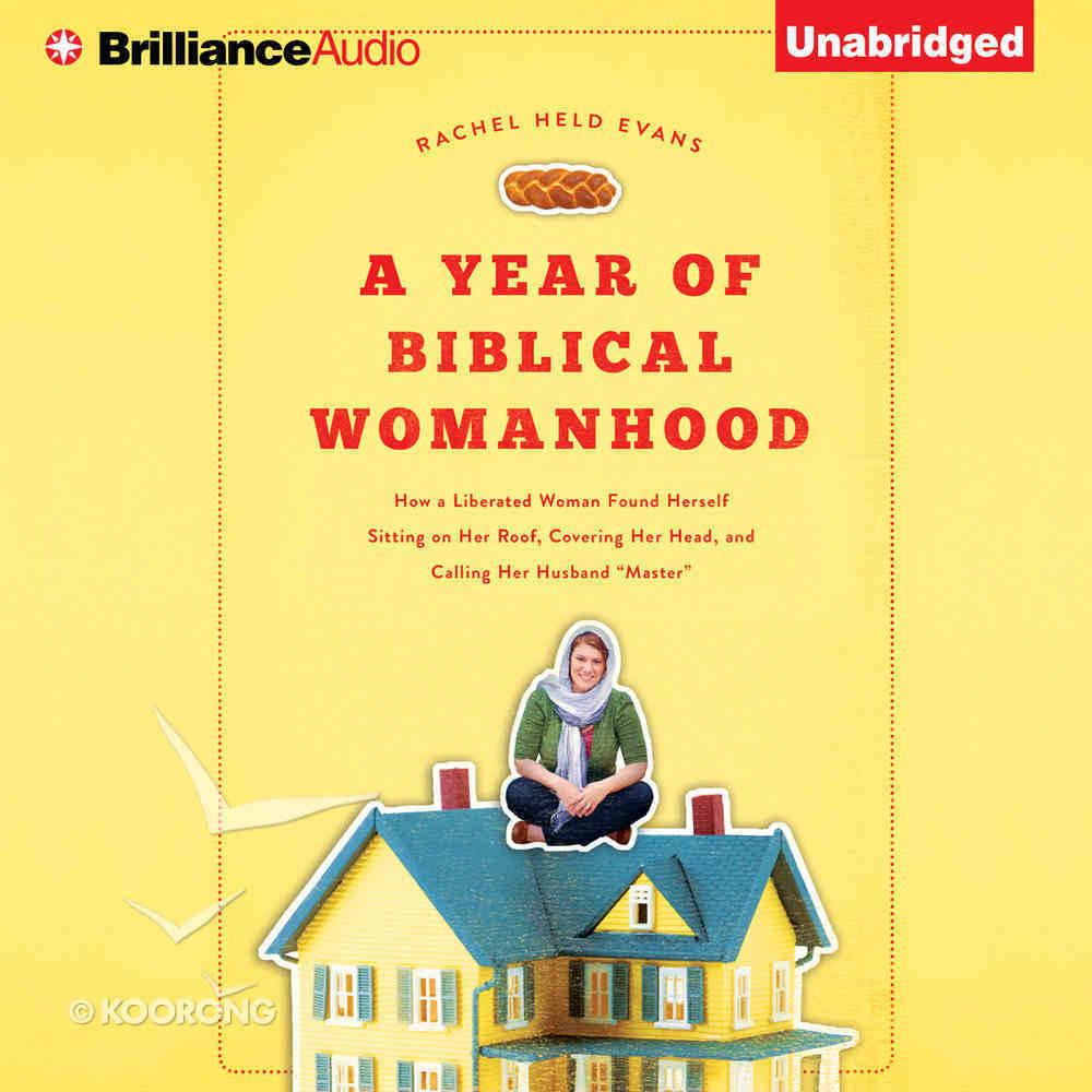 A Year of Biblical Womanhood eAudio Book