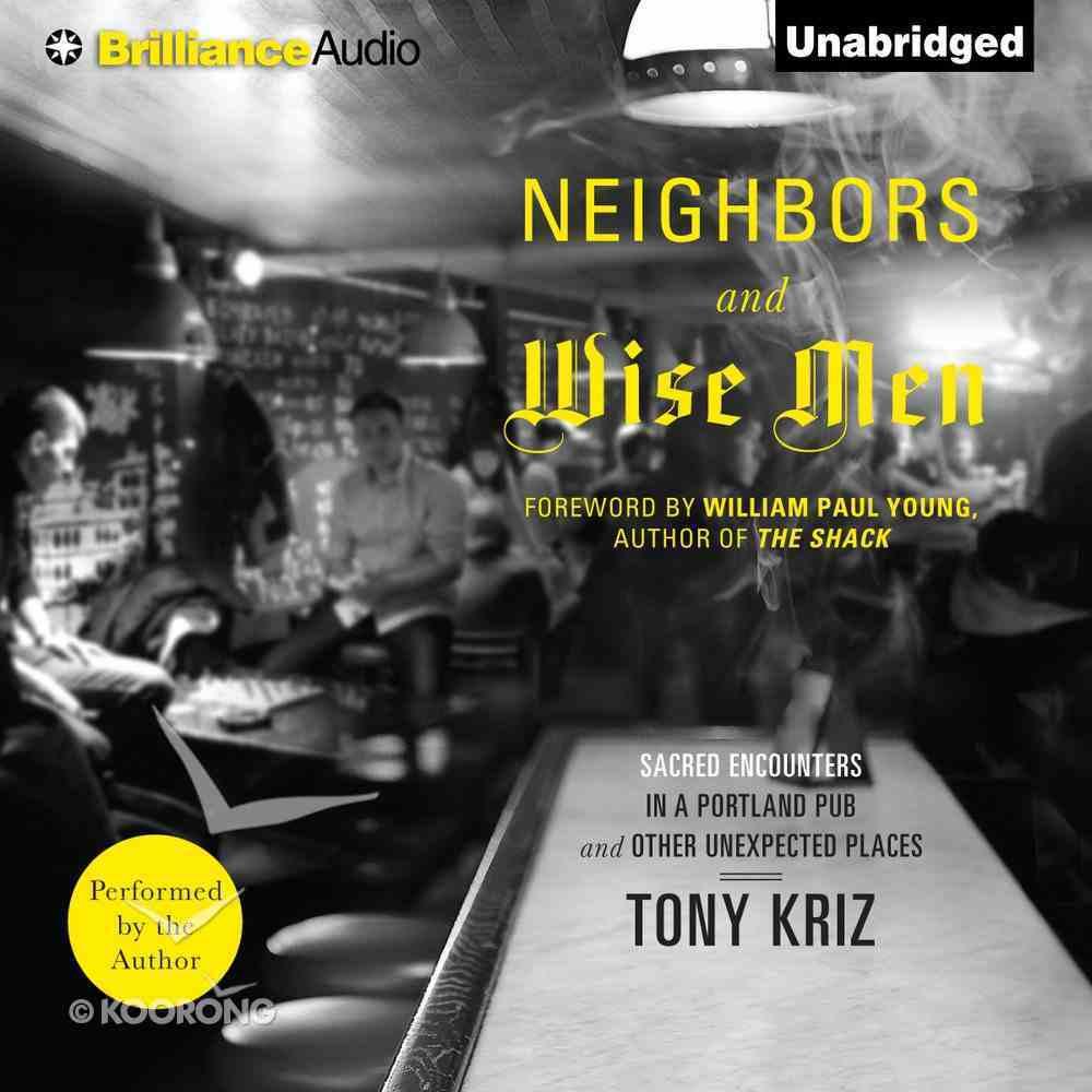 Neighbors and Wise Men eAudio Book