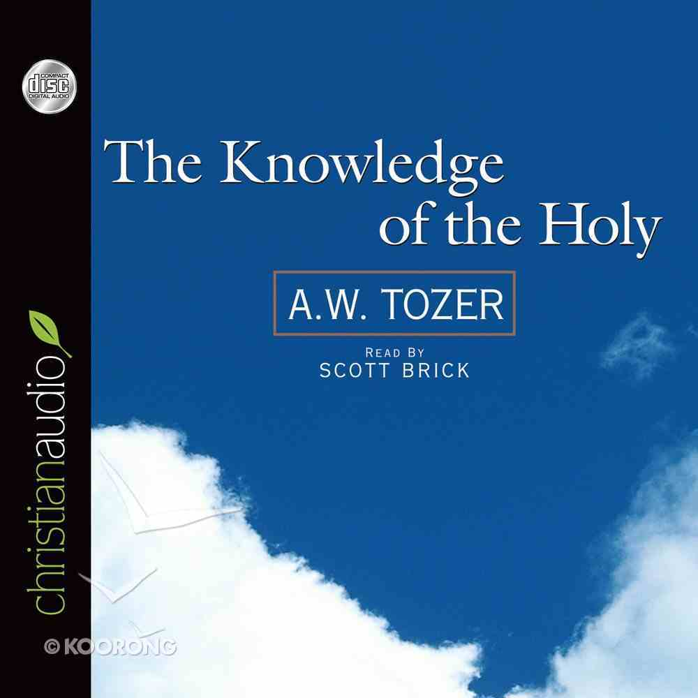 Knowledge of the Holy, the (Unabridged) (3 Cds) CD