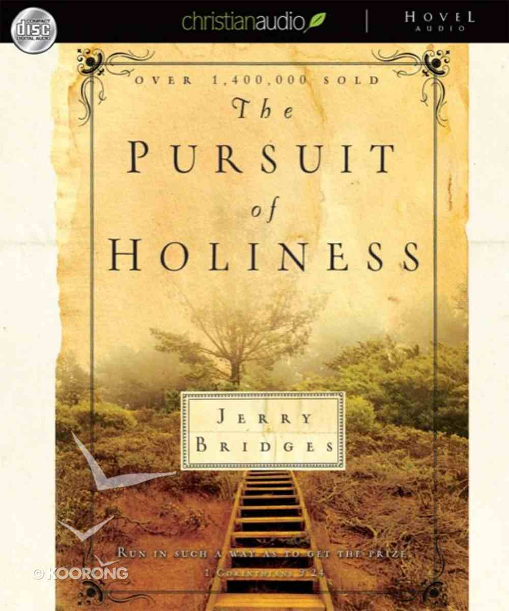 The Pursuit of Holiness (Unabridged, 4 Cds) CD