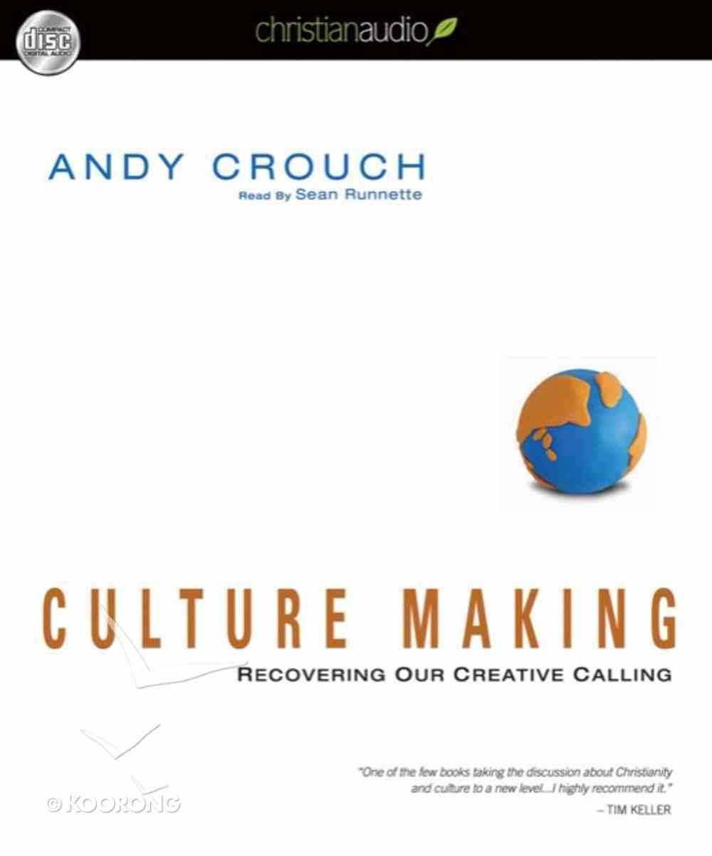 Culture Making (Unabridged, 9 Cds) CD