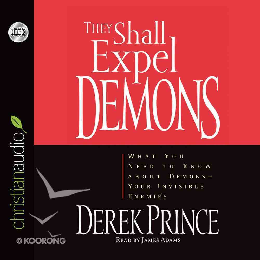 They Shall Expel Demons (Unabriged 7 Cds) CD