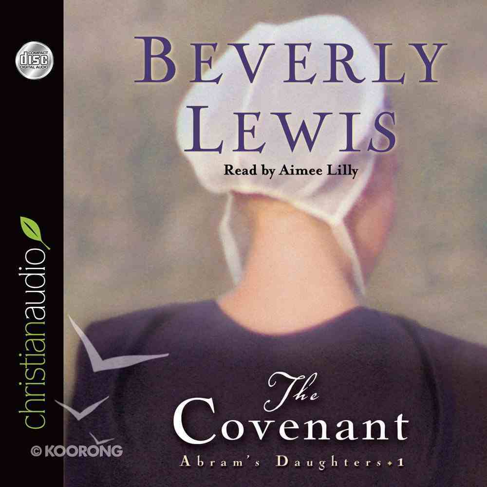 The Covenant (Unabridged 3 CDS) (#01 in Abram's Daughters Audio Series) CD