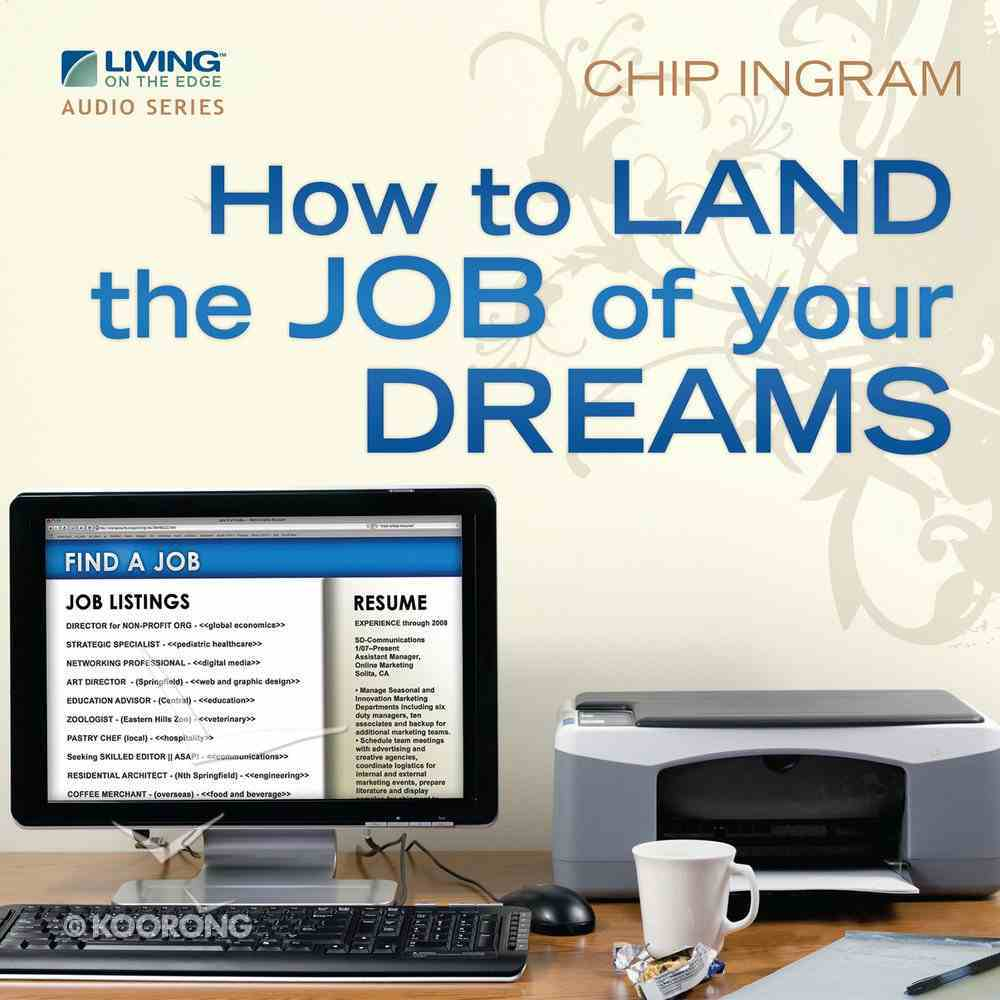 How to Land the Job of Your Dreams eAudio Book