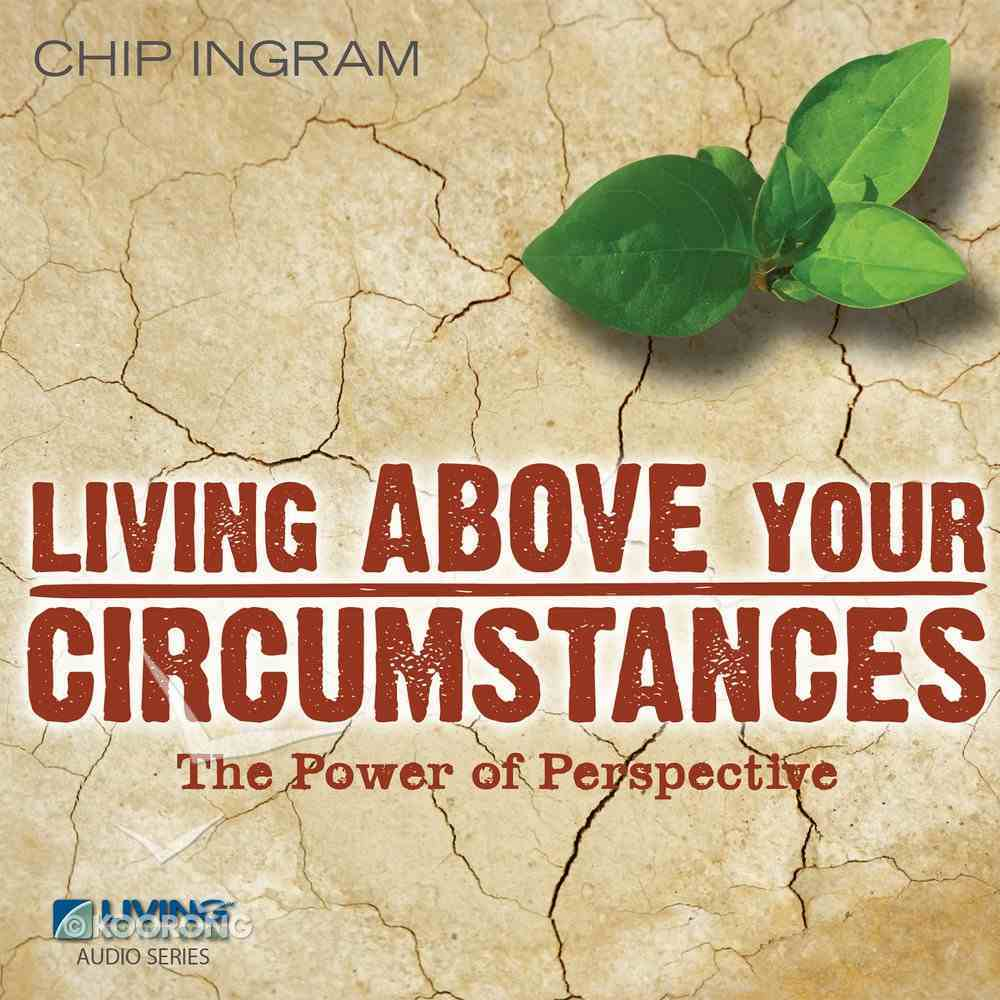 Living Above Your Circumstances eAudio Book