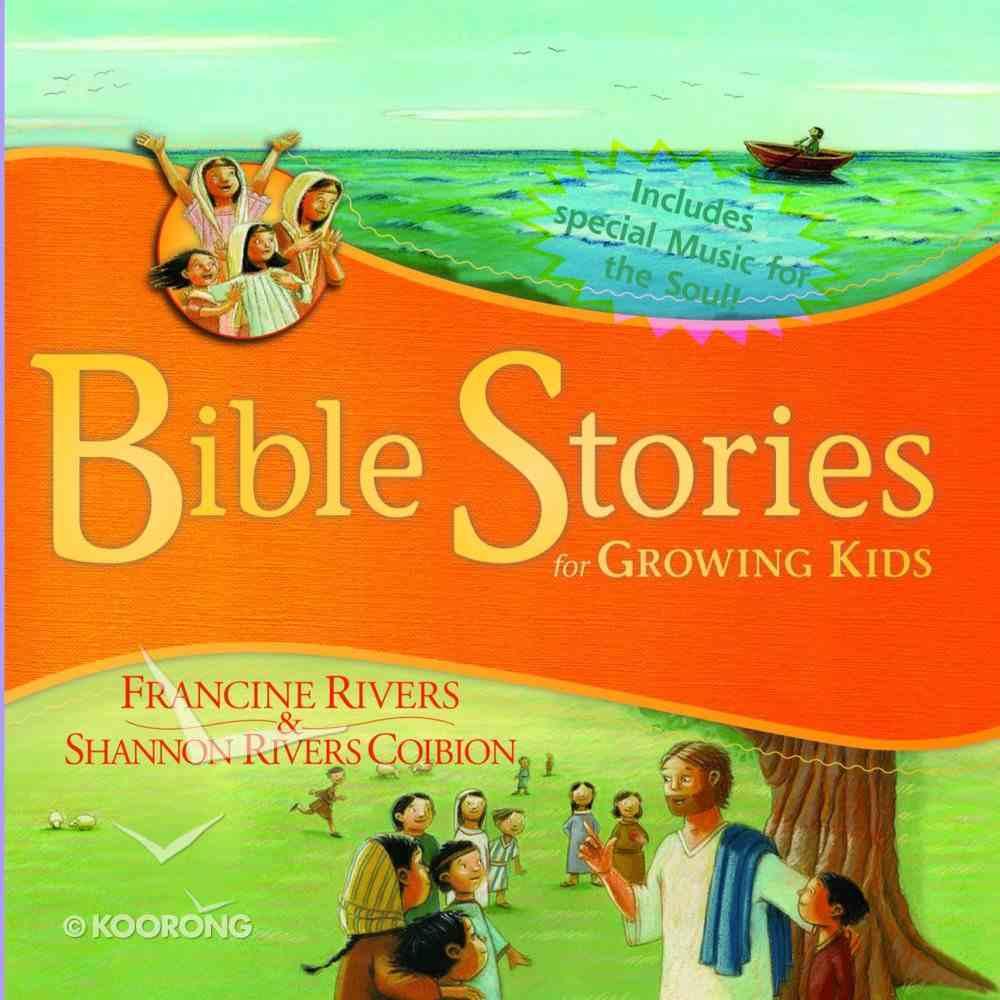 Bible Stories For Growing Kids eAudio Book