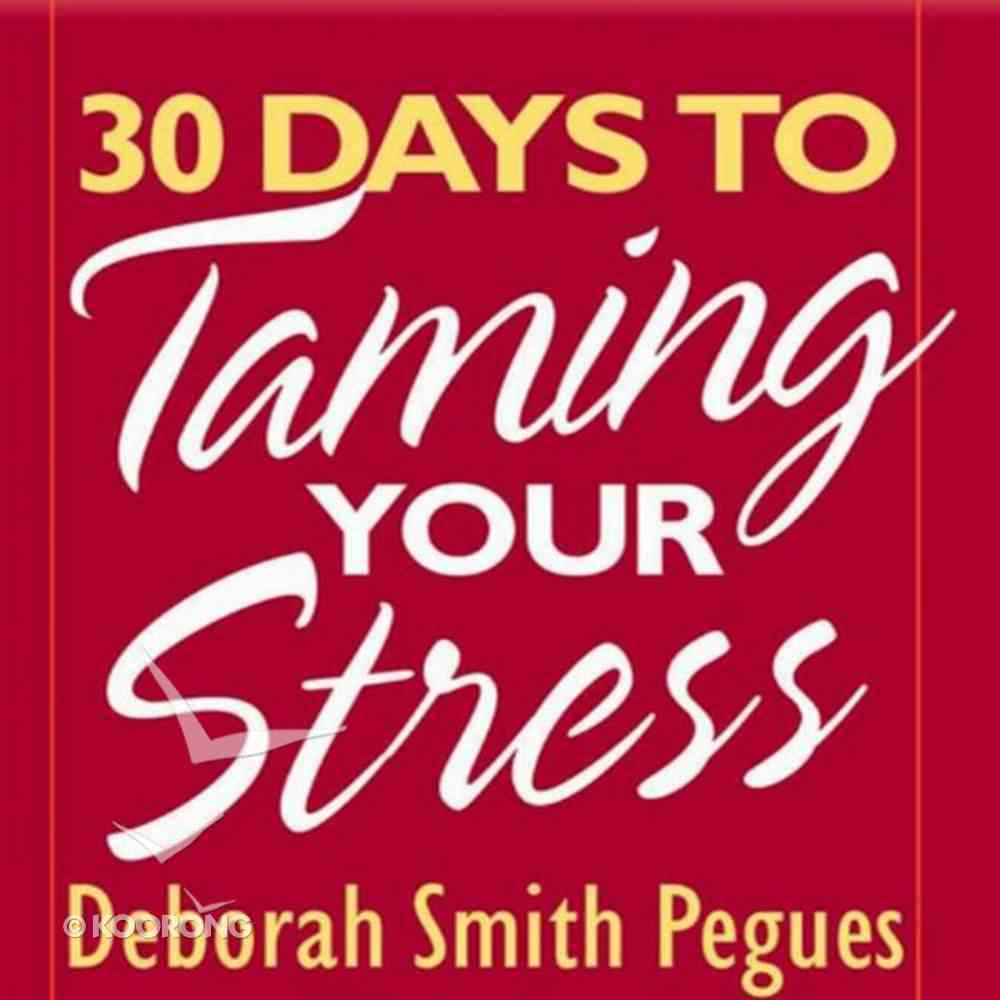 30 Days to Taming Your Stress eAudio Book