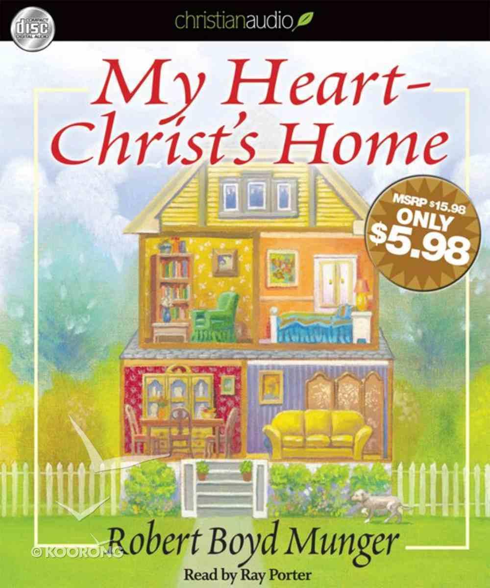 My Heart - Christ's Home (Unabridged, 1.75 Hrs, 2 Cds) CD