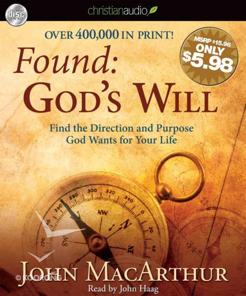 Found: God's Will (Unabridged, 2 Hrs, 2 Cds) CD