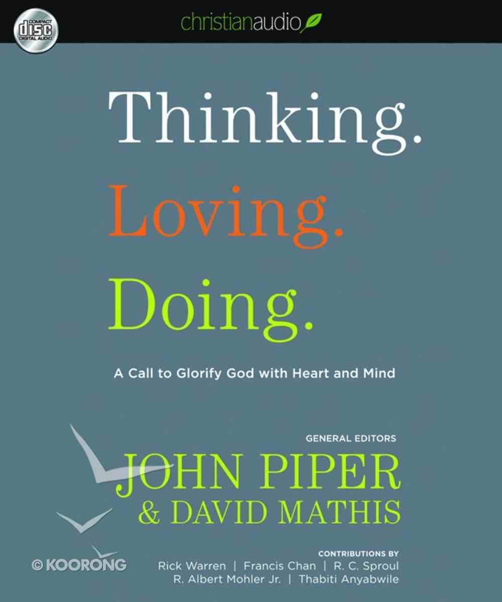 Thinking. Loving. Doing. (Unabridged, 4 Cds) CD