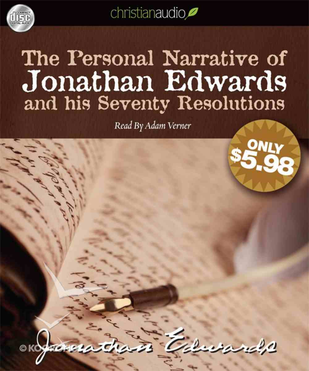 Personal Narrative of Jonathan Edwards and His Seventy Resolutions (Unabridged 1cd) CD