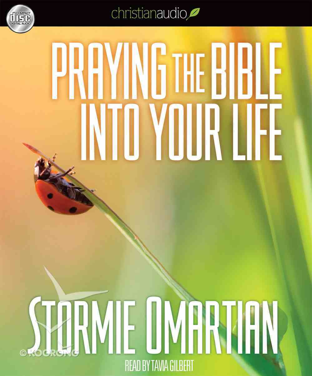 Praying the Bible Into Your Life (Unabridged, 2 Cds) CD