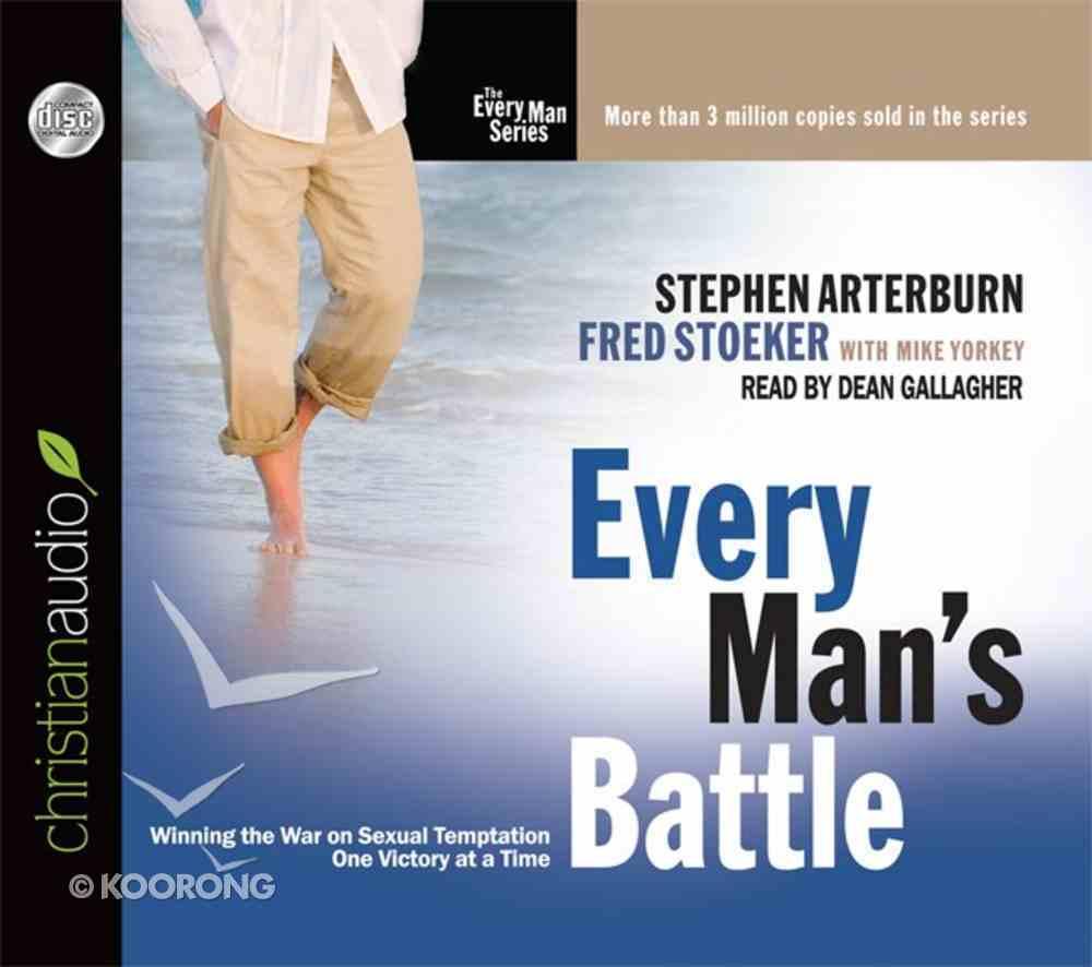 Every Man's Battle (Unabridged, 6 CDS) (Every Man Audio Series) CD