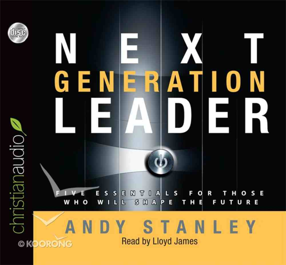 Next Generation Leader (Unabridged 4 Cds) CD