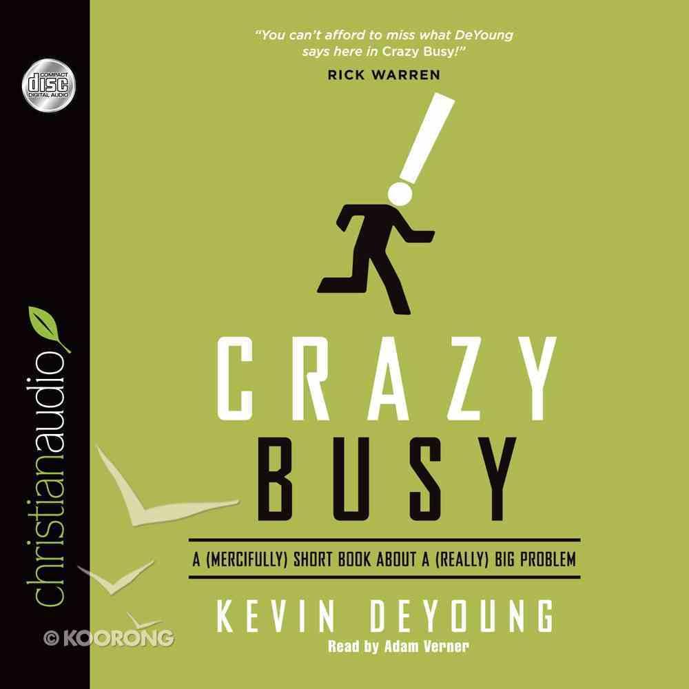 Crazy Busy (Unabridged 3cds) CD