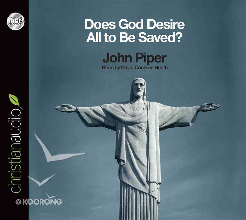 Does God Desire All to Be Saved? (Unabridged 2cds) CD