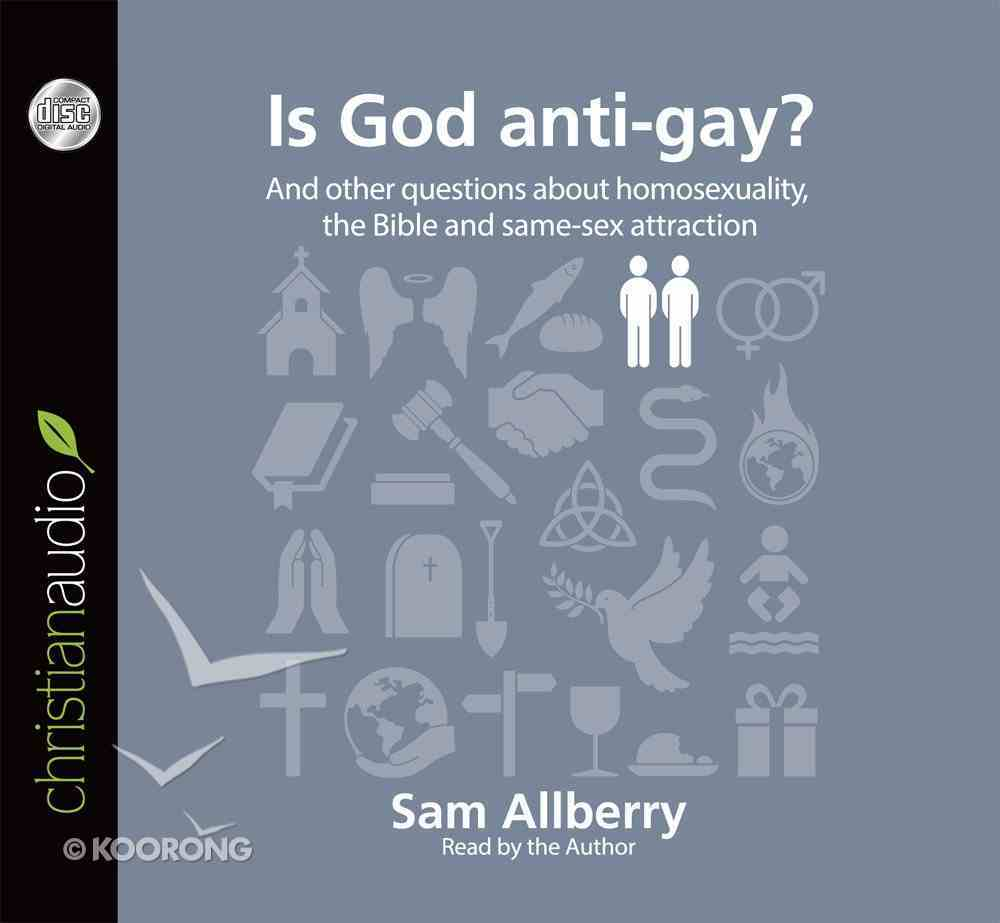 Is God Anti-Gay? (Unabridged, 2 CDS) (Questions Christian Ask Audio Series) CD