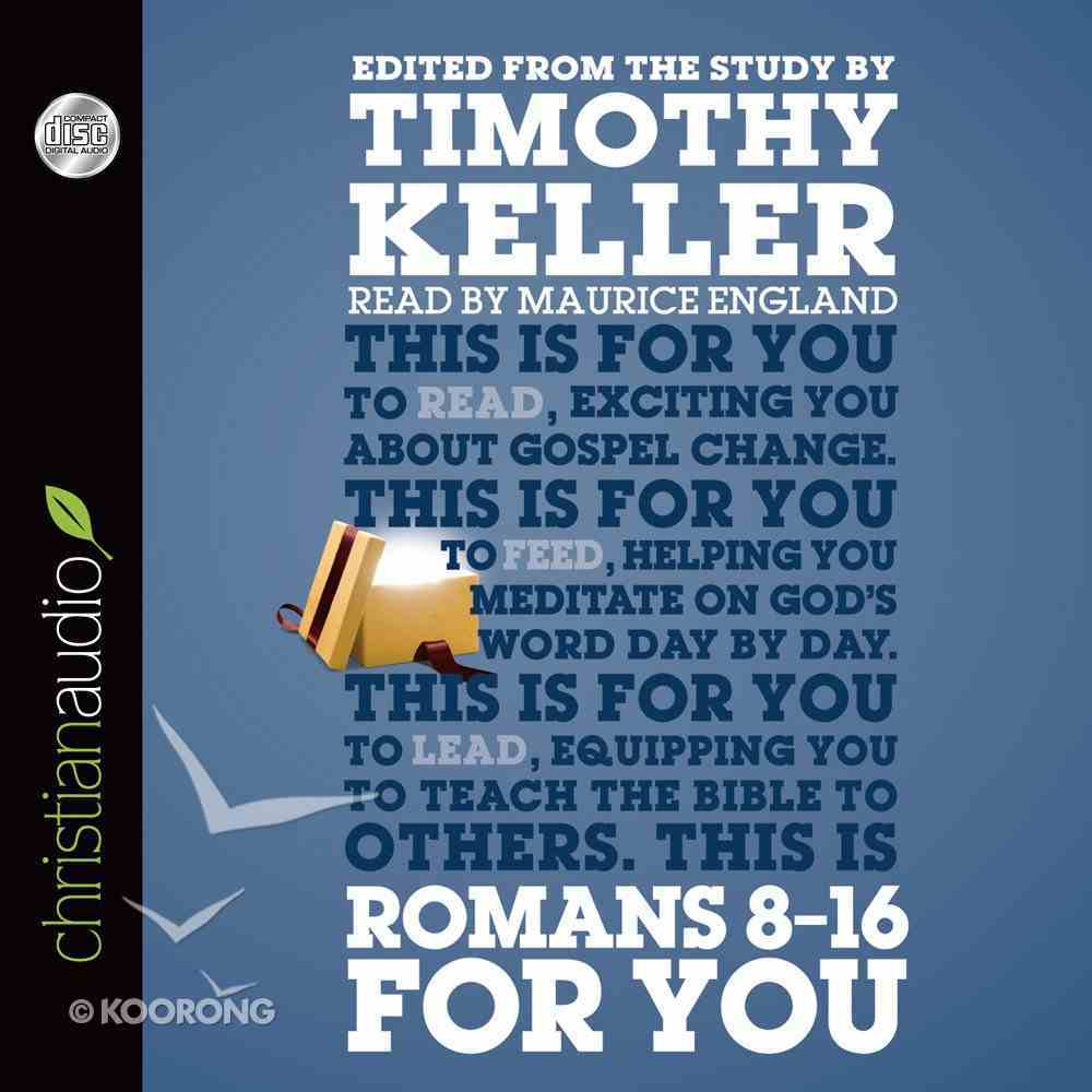 Gw4U: Romans 8-16 For You eAudio Book
