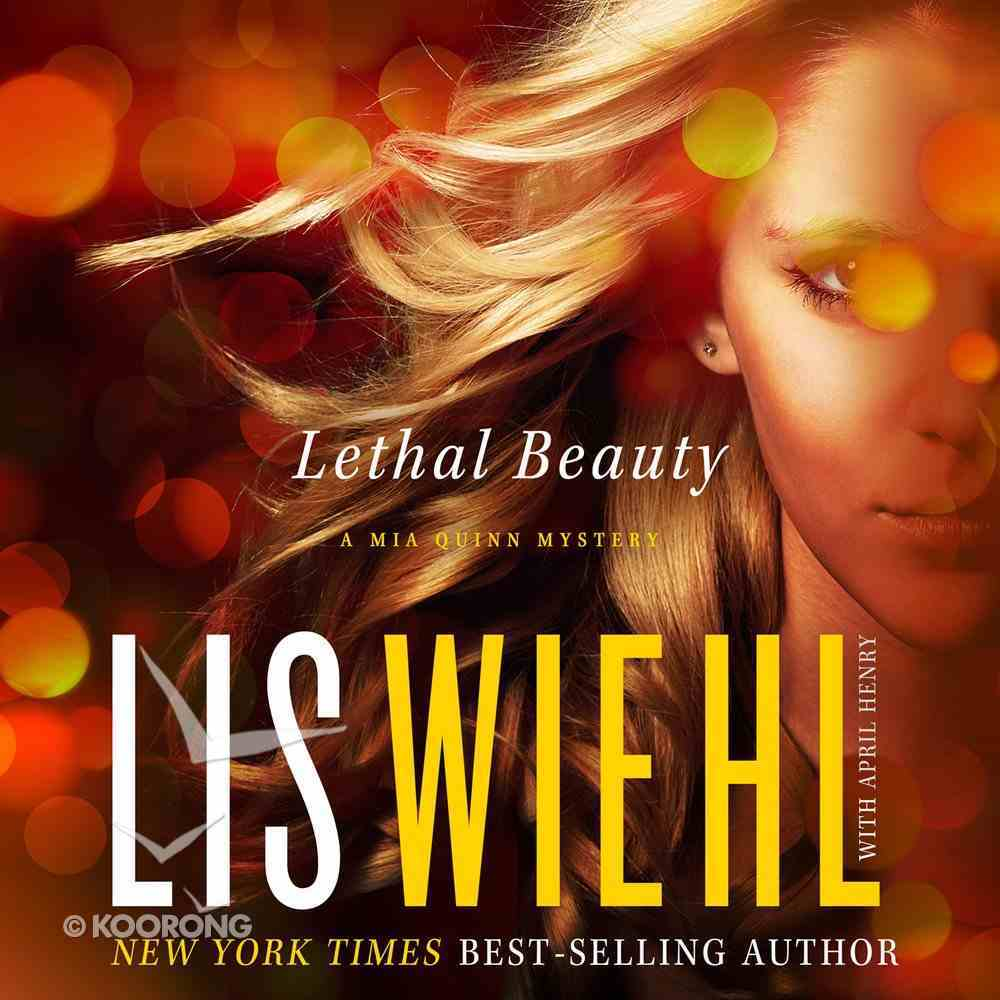 Lethal Beauty (#03 in Mia Quinn Mystery Series) eAudio Book