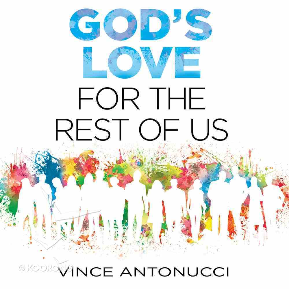 God's Love For the Rest of Us eAudio Book