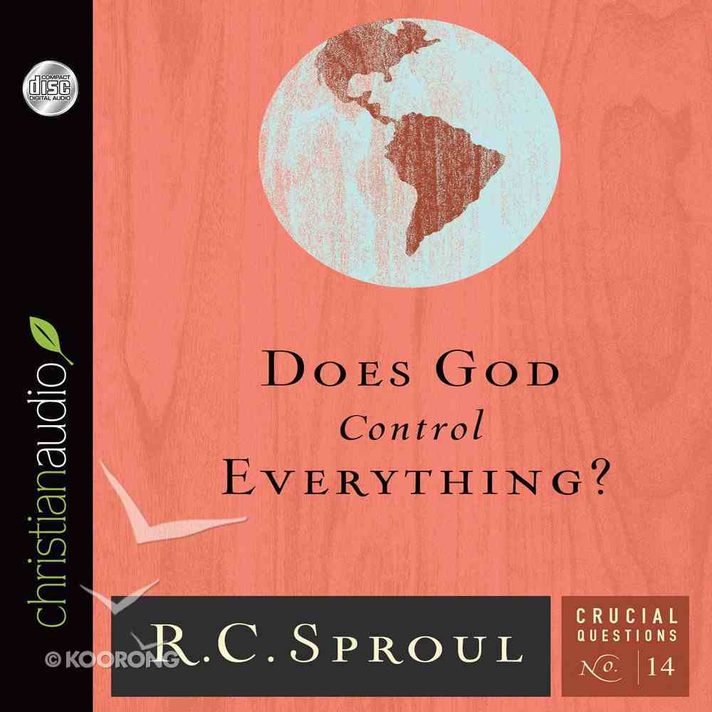 Does God Control Everything? (#14 in Crucial Questions Series) eAudio Book