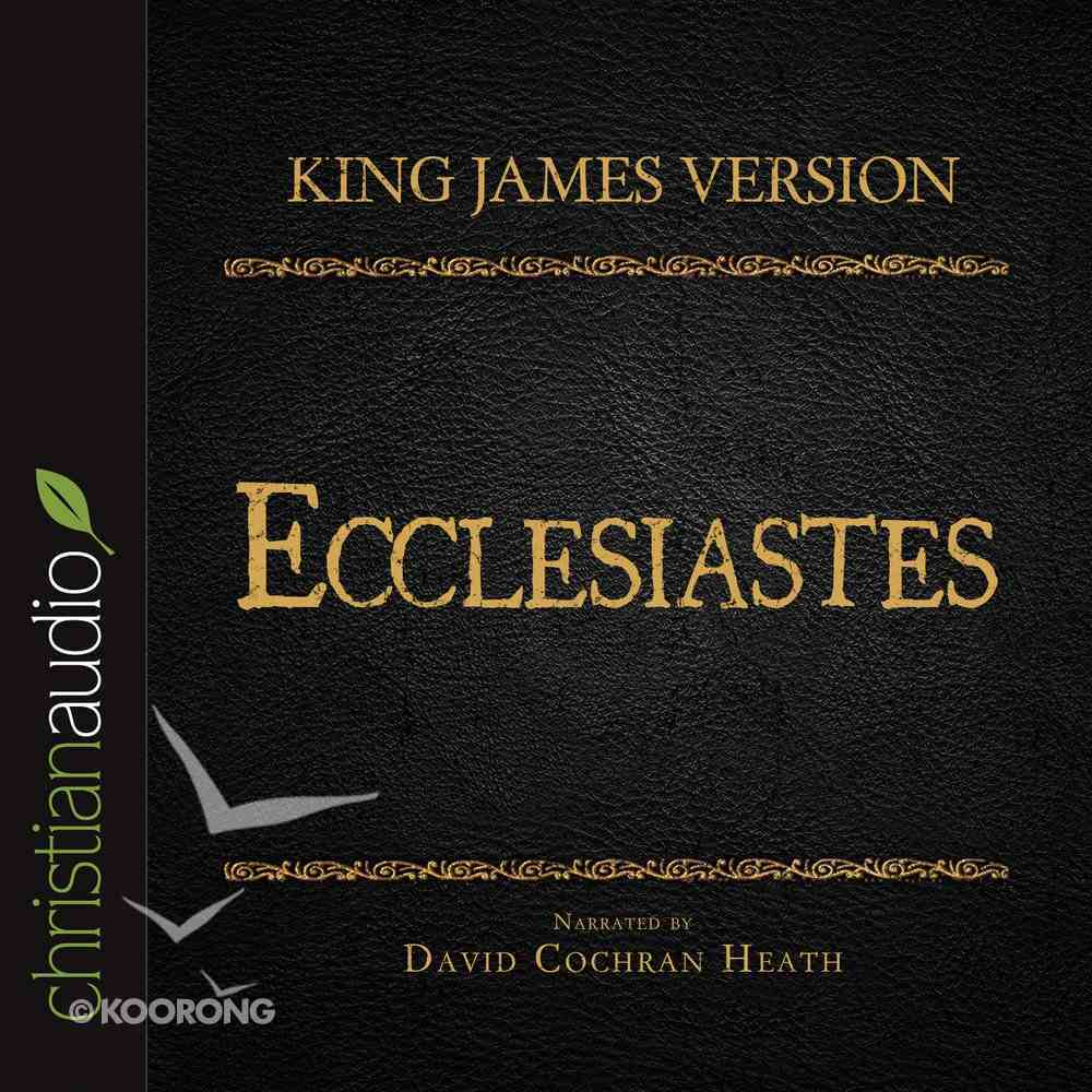 Holy Bible in Audio - King James Version: The Ecclesiastes eAudio Book