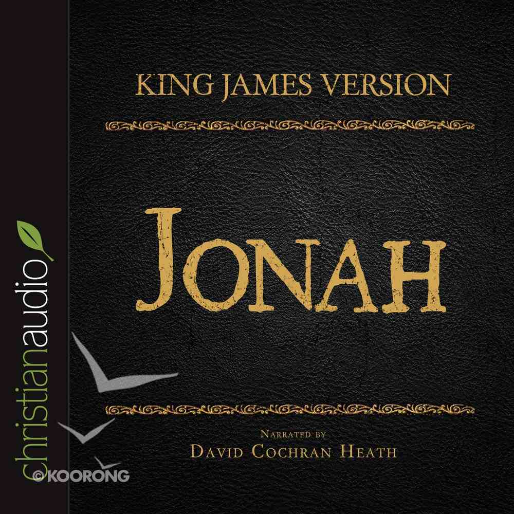 Holy Bible in Audio - King James Version: The Jonah eAudio Book