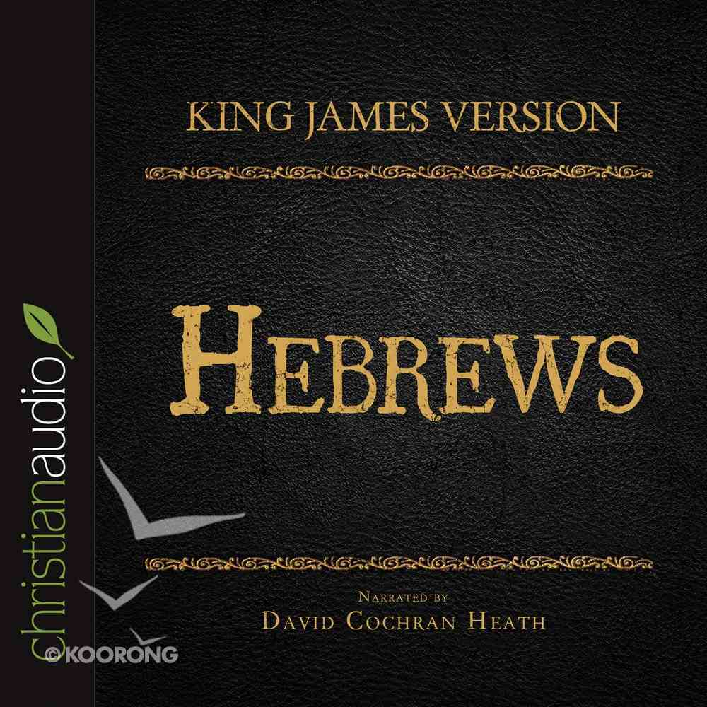 Holy Bible in Audio - King James Version: The Hebrews eAudio Book