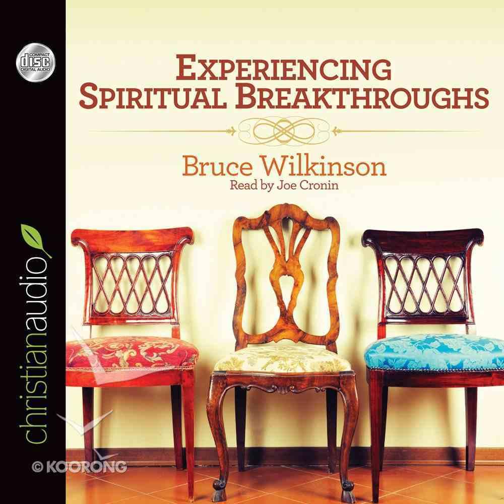 Experiencing Spiritual Breakthroughs (Abridged, 5 Cds) CD