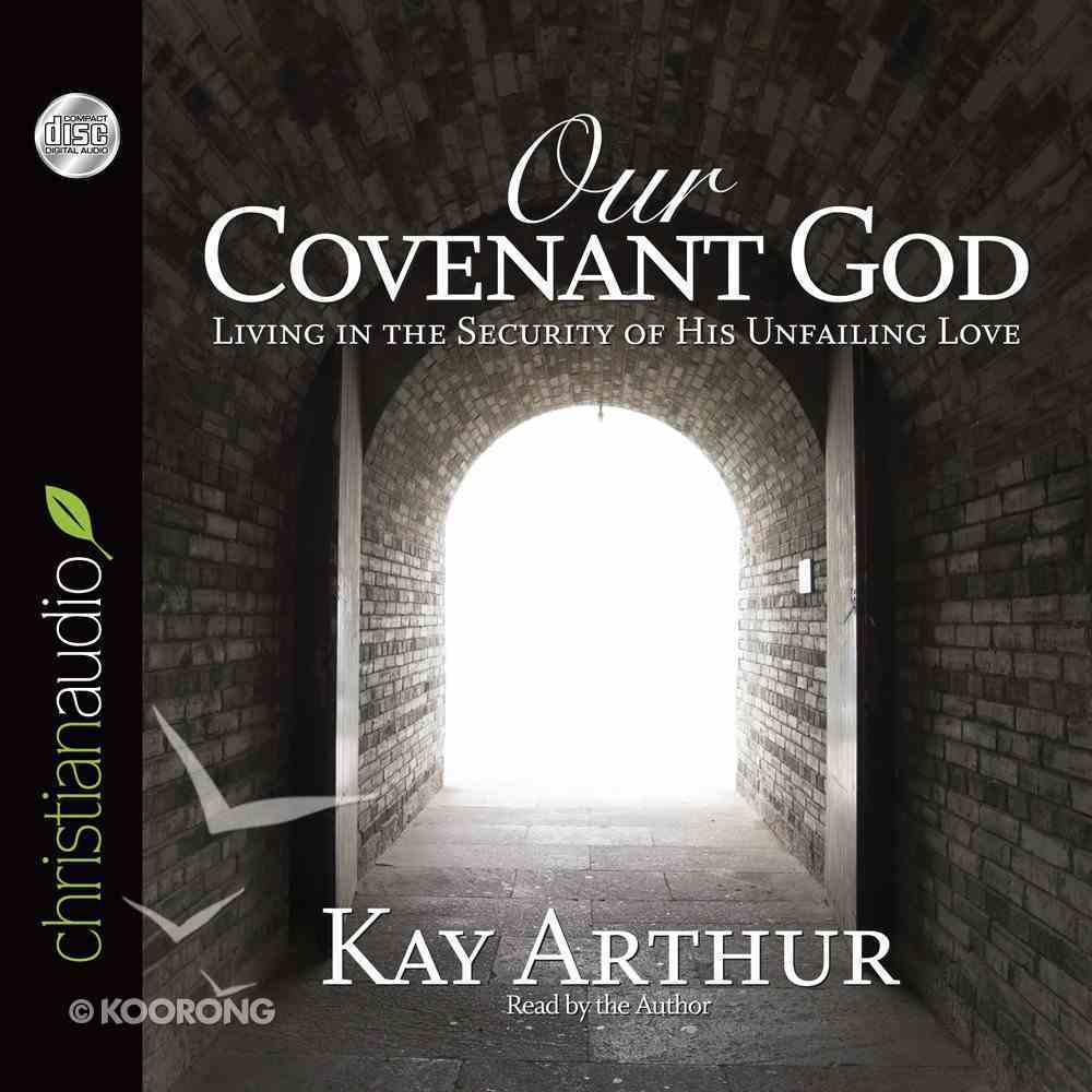 Our Covenant God eAudio Book
