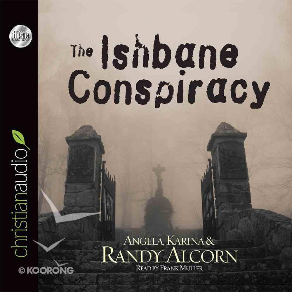 The Ishbane Conspiracy (Abridged, 6 Cds) CD