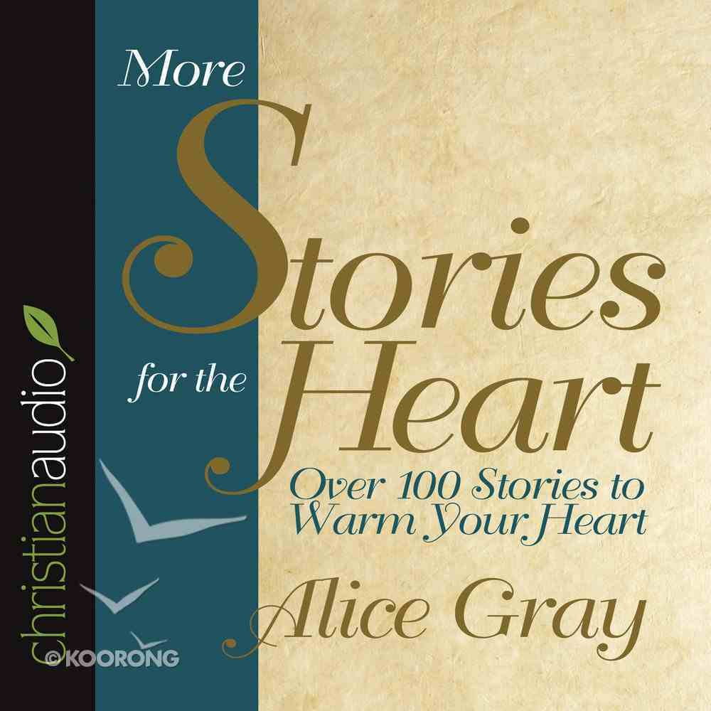 More Stories For the Heart eAudio Book