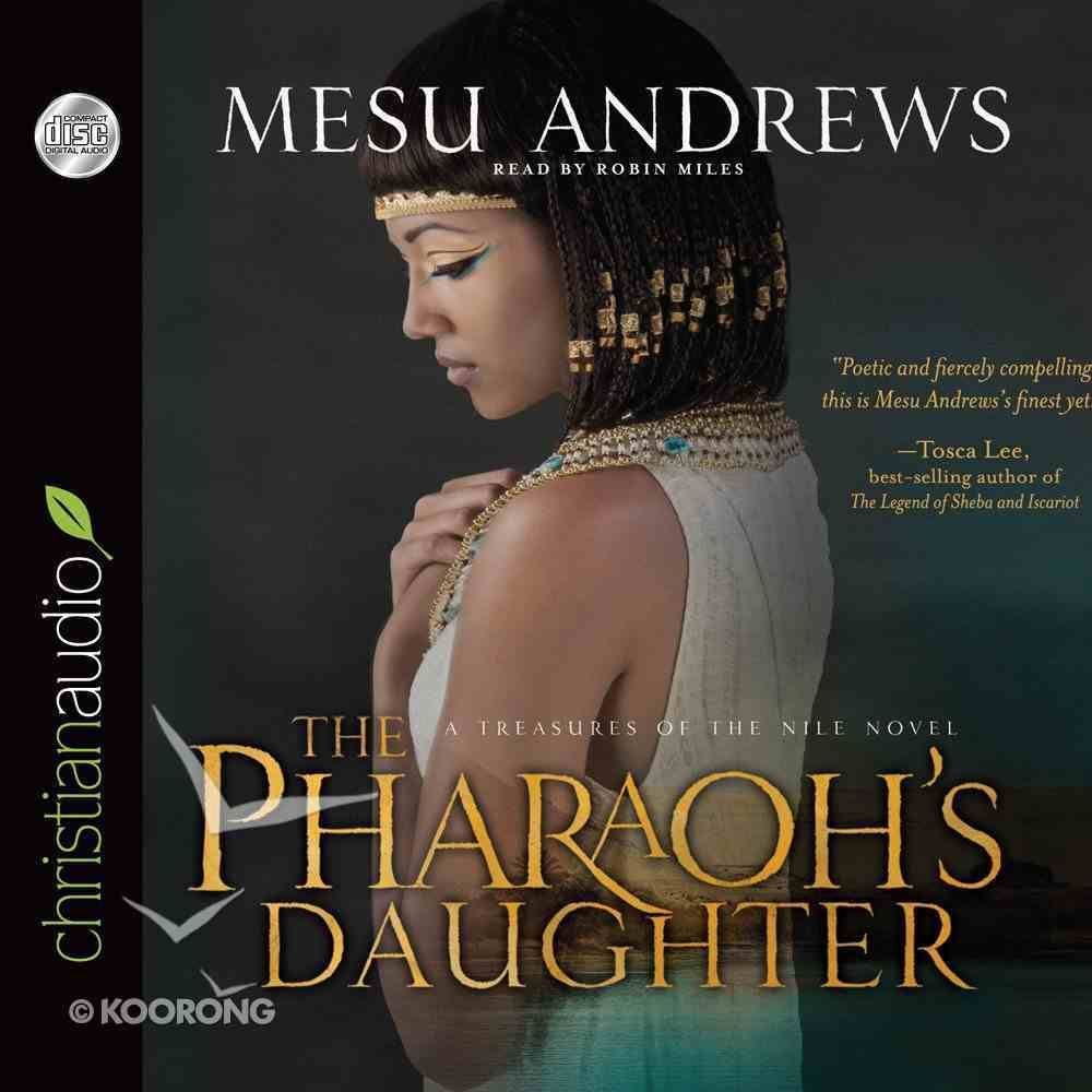 The Pharoh's Daughter (Unabridged, 10 CDS) (Treasures Of The Nile Audio Series) CD