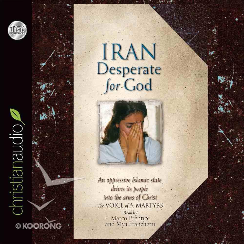 Iran: Desperate For God (Unabridged, 4 Cds) CD