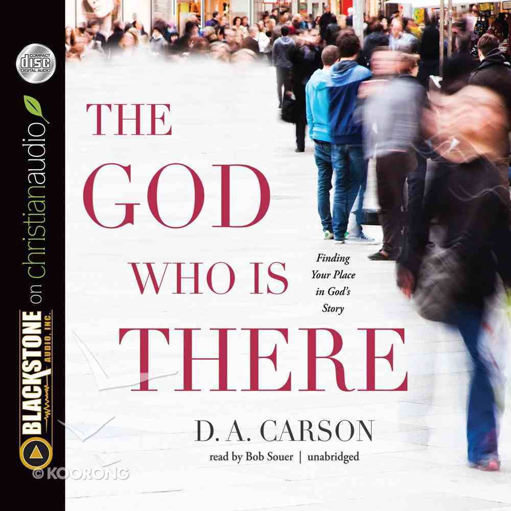 The God Who is There (Unabridged, 8 Cds) CD