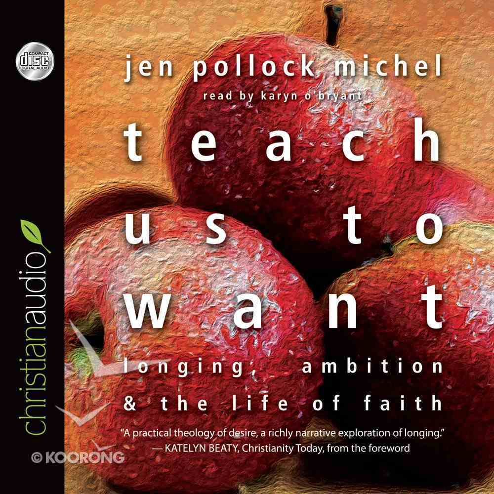 Teach Us to Want eAudio Book