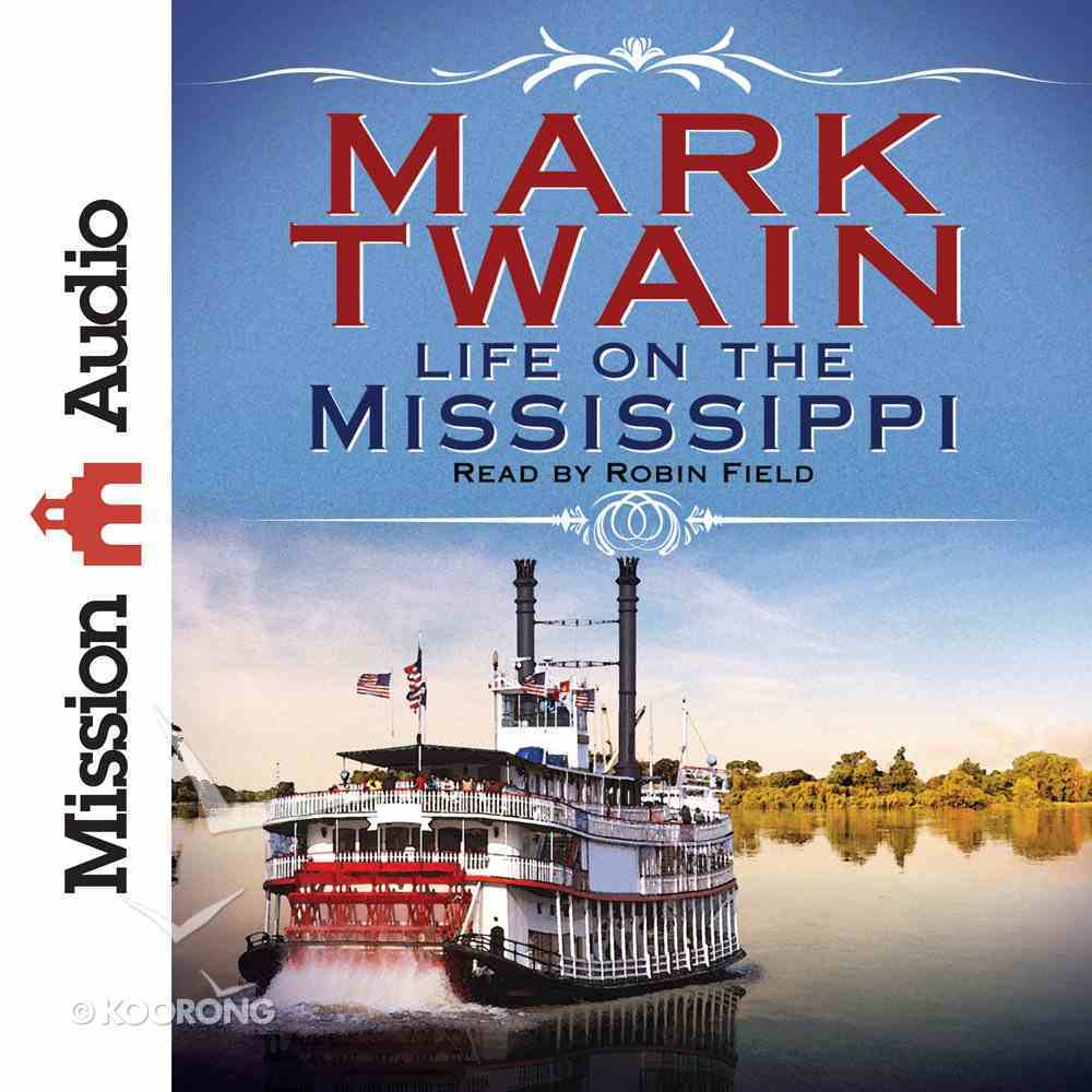 Life on the Mississippi eAudio Book
