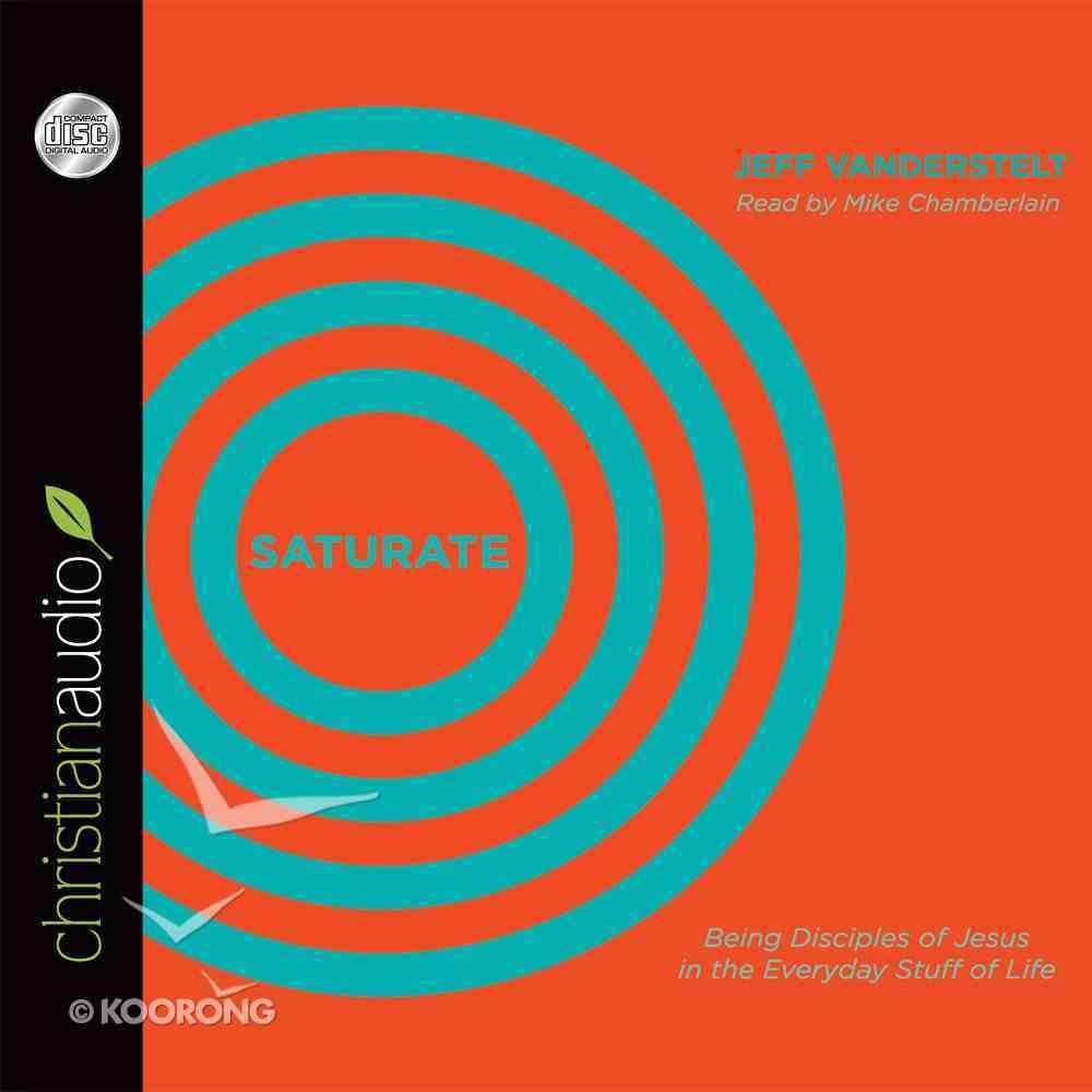 Saturate (Unabridged, 6 Cds) CD